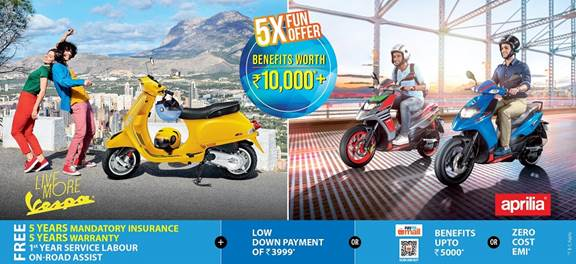 Vespa / Aprilia Introduces 5X Fun Offer – Benefits worth Rs 10,000