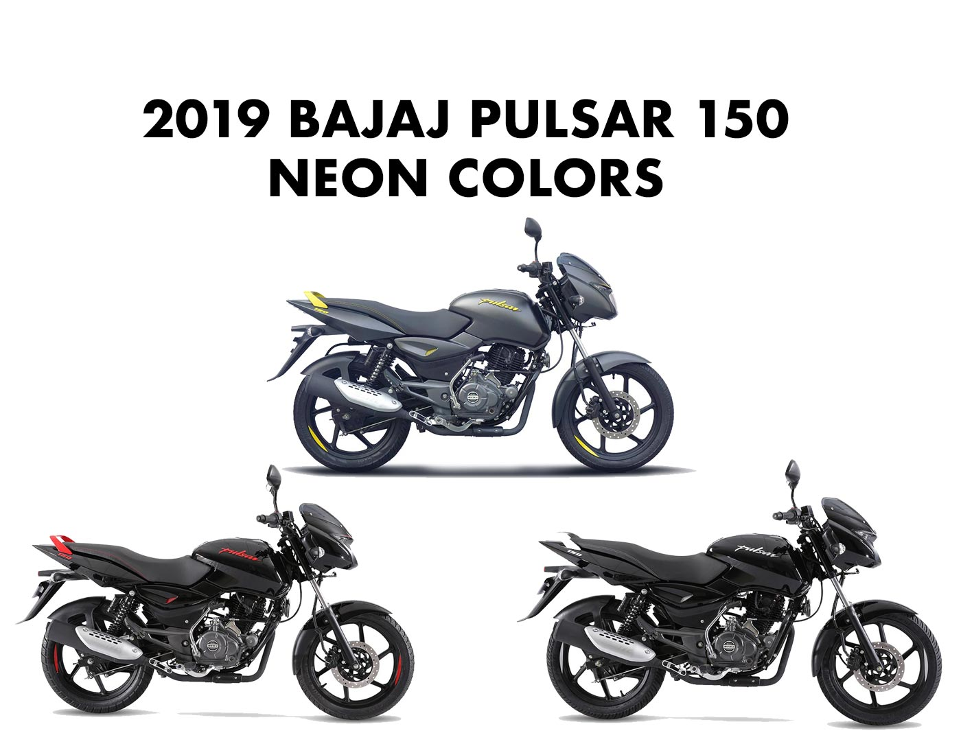 2019 Bajaj Pulsar 150 Neon Colors